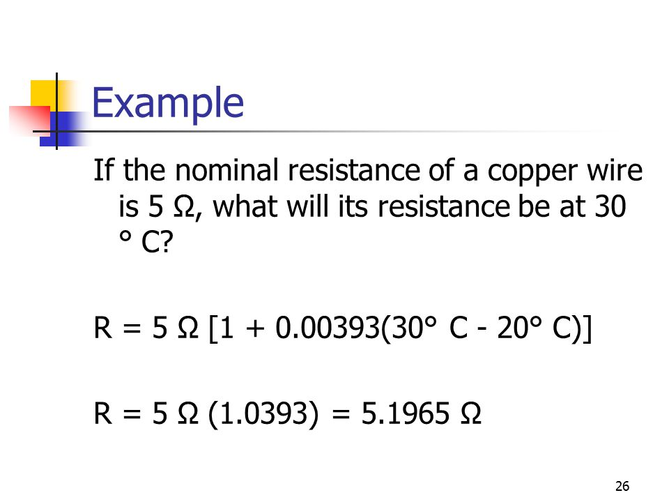 Chapter 3 resistance ecet 1010 fundamentals ppt download example if the nominal resistance of a copper wire is 5 what will its greentooth Image collections